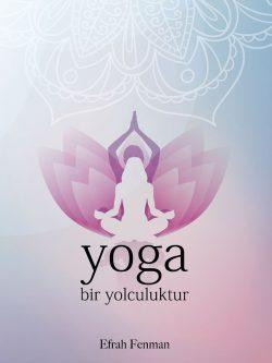 Yoga Bir Yolculuktur