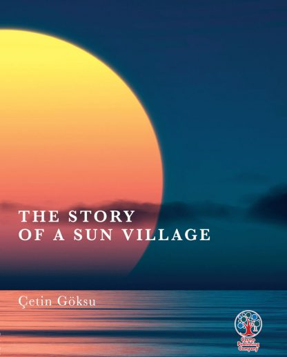 The Story of a Sun Village
