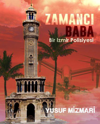 Zamanci Baba - Yusuf Mizmari