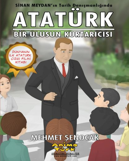 Ataturk Bir Ulusun Kurtaricisi