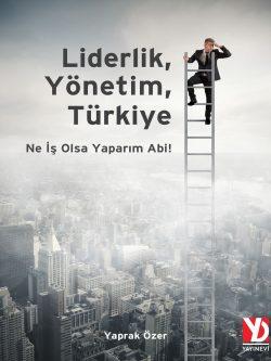 Liderlik, Yonetim, Turkiye