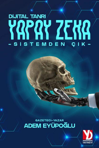 Yapay Zeka Adem Eyupoglu